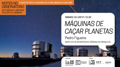 Máquinas de Caçar Planetas, Noites no Observatório, 24 de junho, 2017