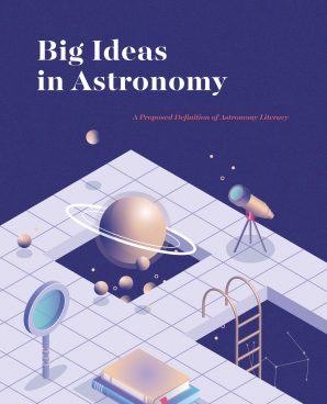 """Cover of the document """"Big Ideas in Astronomy: A Proposed Definition of Astronomy Literacy"""""""