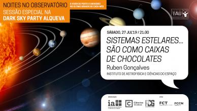 Sistemas estelares ...são como caixas de chocolates, 27 de julho, 2019