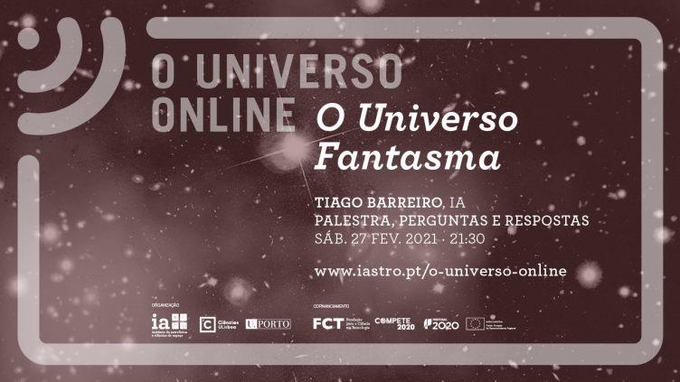 O UNIVERSO ONLINE: O Universo Fantasma
