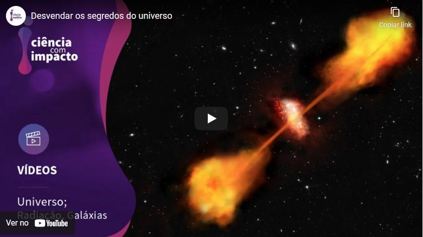 Ciência com Impacto: Desvendar os segredos do Universo